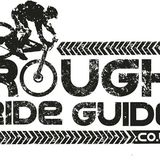 Rough Ride Guide